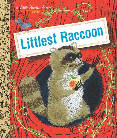 Littlest Raccoon by Peggy Parish