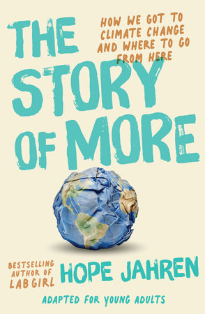 The Story of More (Adapted for Young Adults) by Hope Jahren