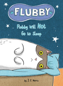 Flubby Will Not Go to Sleep