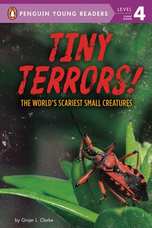 Tiny Terrors!
