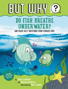 Do Fish Breathe Underwater?