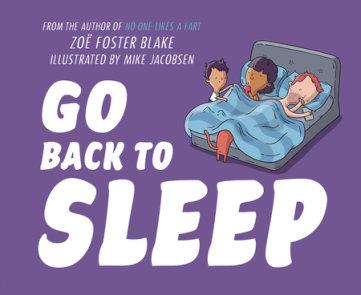 Go Back to Sleep