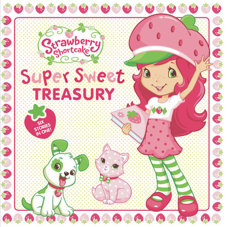 Super Sweet Treasury by Samantha Brooke, Amy Ackelsberg, Marci Beighley and Lauren Cecil