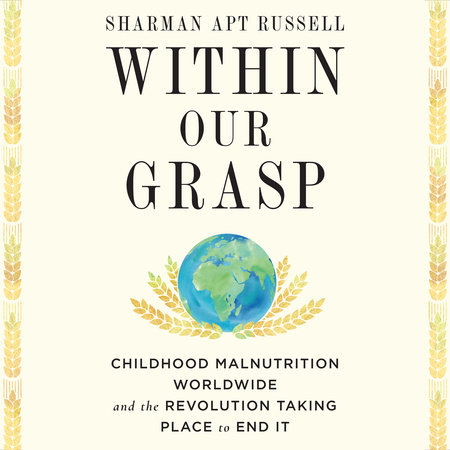 Within Our Grasp by Sharman Apt Russell