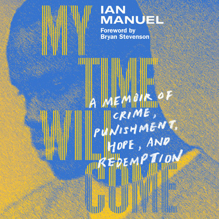 My Time Will Come by Ian Manuel