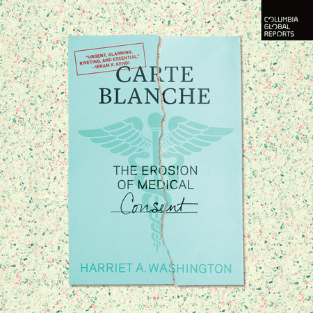 Carte Blanche by Harriet Washington