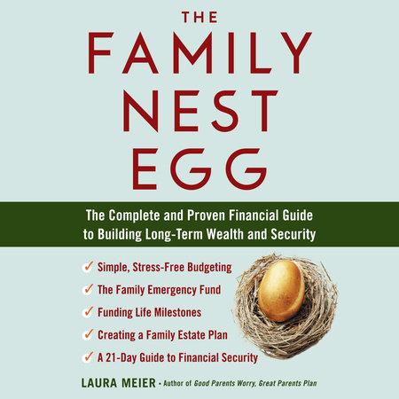 The Family Nest Egg by Laura Meier