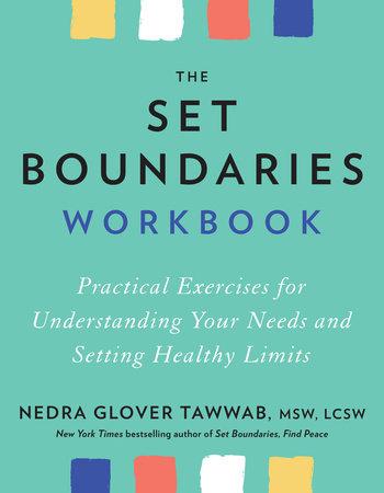 The Set Boundaries Workbook by Nedra Glover Tawwab