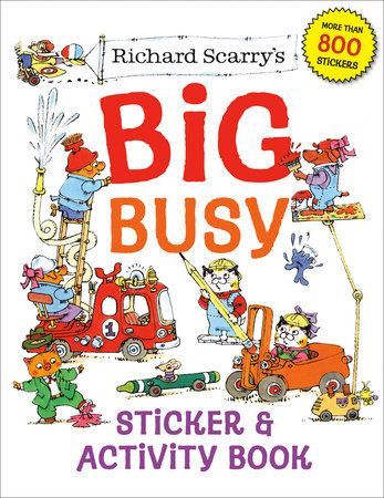 Richard Scarry's Big Busy Sticker & Activity Book by Richard Scarry