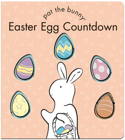 Easter Egg Countdown (Pat the Bunny) by Random House