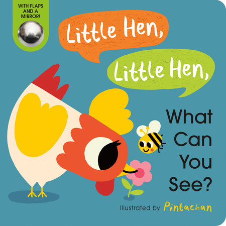Little Hen, Little Hen, What Can You See? by Amelia Hepworth