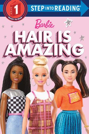 Hair is Amazing (Barbie) by Random House