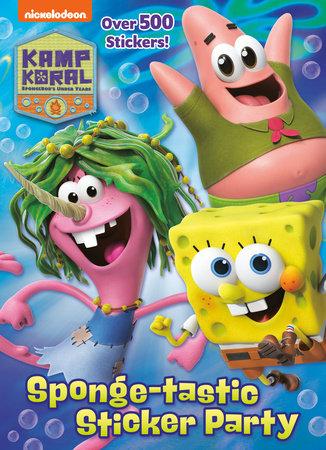 Sponge-tastic Sticker Party (Kamp Koral: SpongeBob's Under Years) by Golden Books