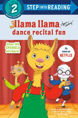 Llama Llama Dance Recital Fun by Anna Dewdney