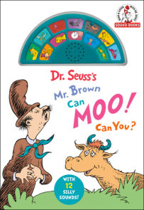 Dr. Seuss's Mr. Brown Can Moo! Can You? (A Dr. Seuss Sound Book)