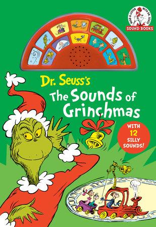Dr Seuss's The Sounds of Grinchmas by Dr. Seuss