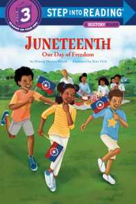 Juneteenth: Our Day of Freedom