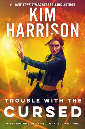 Trouble with the Cursed by Kim Harrison
