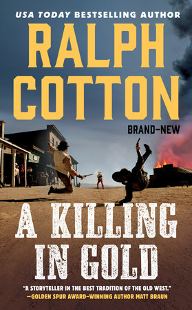 A Killing in Gold by Ralph Cotton