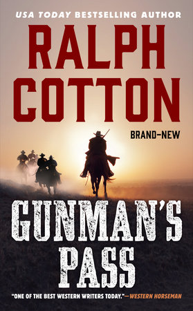 Gunman's Pass by Ralph Cotton