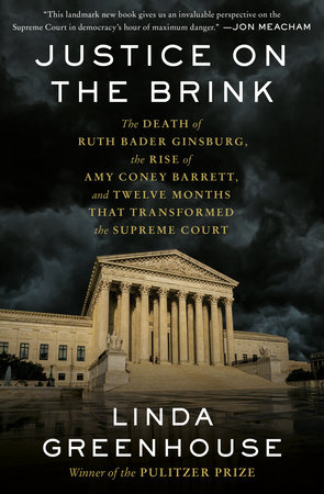 Justice on the Brink by Linda Greenhouse