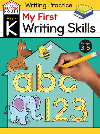 My First Writing Skills (Pre-K Writing Workbook) by Marla Conn and The Reading House