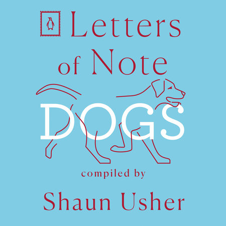 Letters of Note: Dogs by