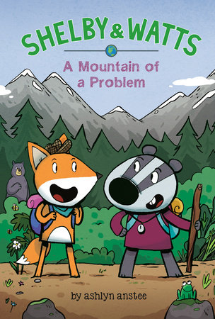 A Mountain of a Problem by Ashlyn Anstee