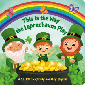 This Is the Way the Leprechauns Play