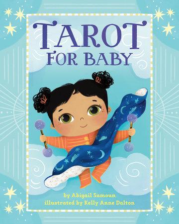 Tarot for Baby by Abigail Samoun
