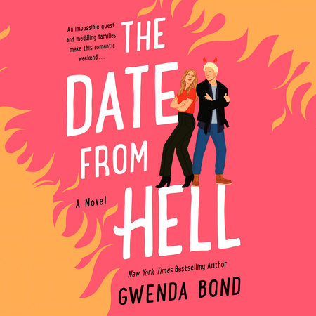 The Date from Hell by Gwenda Bond