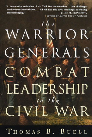 The Warrior Generals by Thomas Buell
