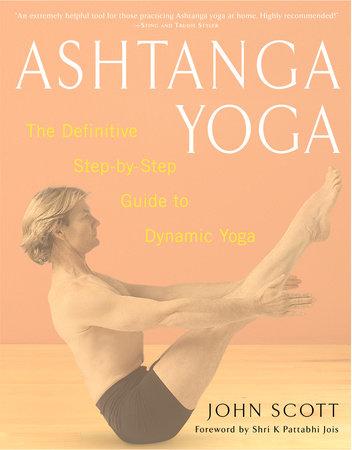 Ashtanga Yoga by John C. Scott