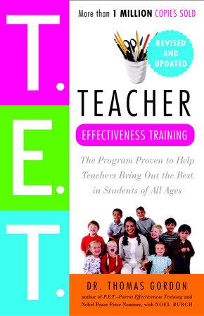 Teacher Effectiveness Training by Dr. Thomas Gordon