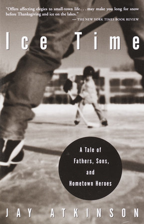 Ice Time by Jay Atkinson