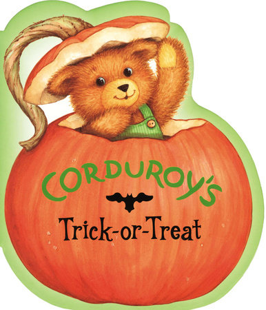 Corduroy's Trick or Treat by Don Freeman
