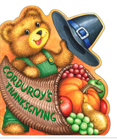 Corduroy's Thanksgiving by