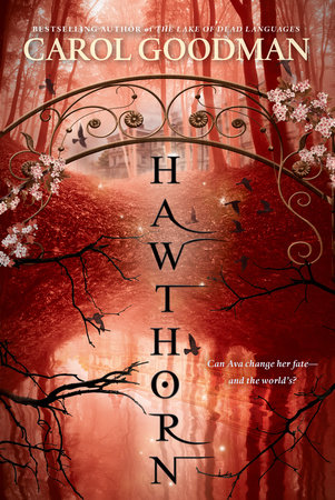 Hawthorn by Carol Goodman