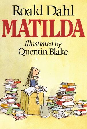 Matilda by Roald Dahl | PenguinRandomHouse com: Books