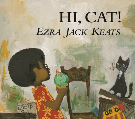 Hi, Cat by Ezra Jack Keats