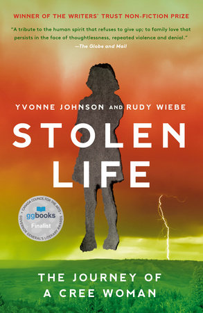 Stolen Life by Rudy Wiebe and Yvonne Johnson