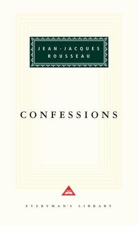 Confessions by Jean-Jacques Rousseau