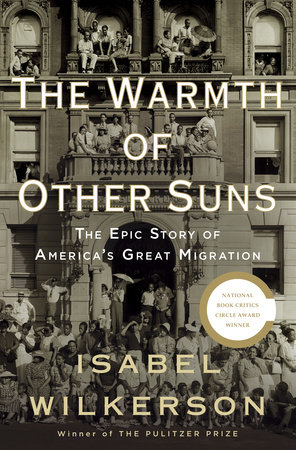 The Warmth of Other Suns by Isabel Wilkerson