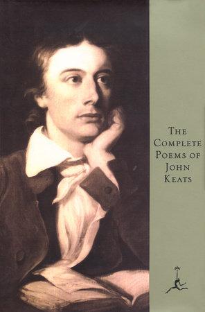 The Complete Poems of John Keats by John Keats
