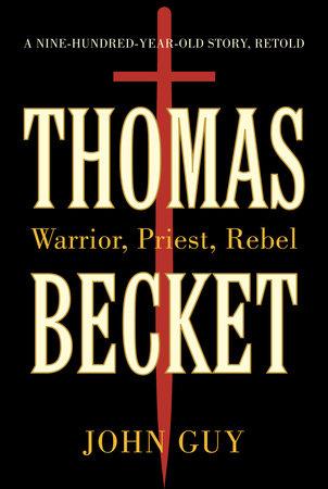 Thomas Becket by John Guy