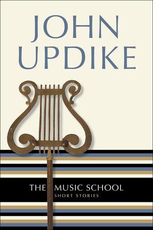 The Music School by John Updike