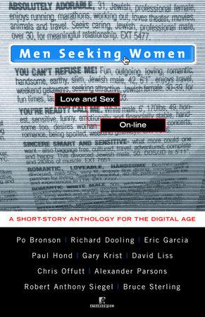 Men Seeking Women by Po Bronson, Richard Dooling, Eric Garcia, Paul Hond and Gary Krist