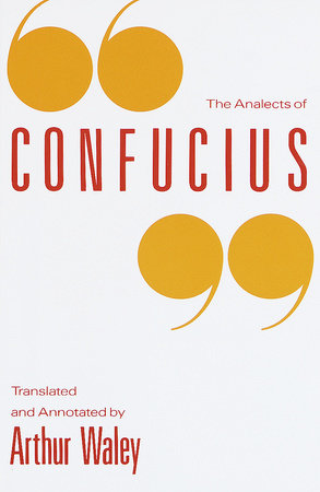 The Analects of Confucius by Arthur Waley