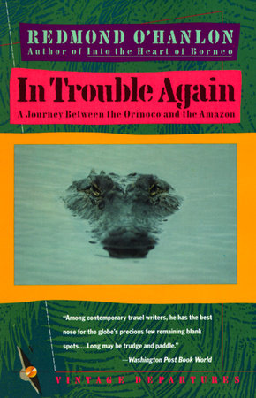 In Trouble Again by Redmond O'Hanlon