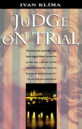 Judge On Trial by Ivan Klima
